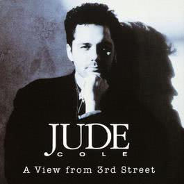 A View From 3rd Street 1990 Jude Cole