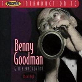 A Proper Introduction To Benny Goodman - Ridin High 2004 Benny Goodman