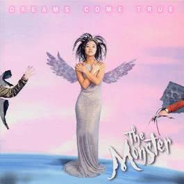 The Monster [Japanese Version] 2011 DREAMS COME TRUE