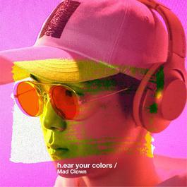 ฟังเพลงอัลบั้ม h.ear your colors