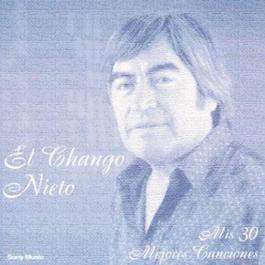 Mis 30 Mejores Canciones 2011 El Chango Nieto
