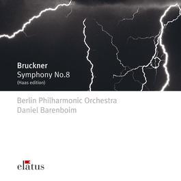 Bruckner : Symphony No.8  -  Elatus 2007 Daniel Barenboim