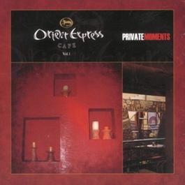 Orient Express Cafe Vol.1 2006 Various Artists