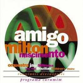 Amigo 2010 Milton Nascimento