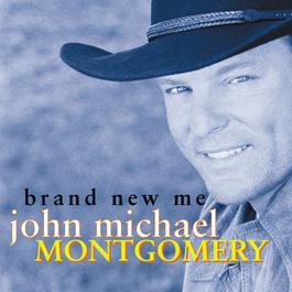 Brand New Me 2009 John Michael Montgomery