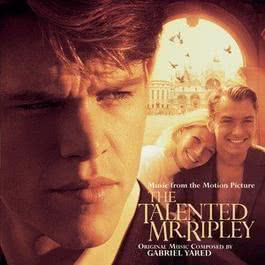 The Talented Mr. Ripley (Music from the Motion Picture) 1999 The Talented Mr. Ripley