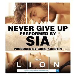"""ฟังเพลงอัลบั้ม Never Give Up (From """"Lion"""" Soundtrack)"""