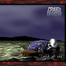 Lost At Sea 2001 Craigs Brother