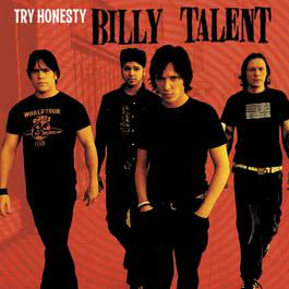 Try Honesty (Online Music) 2003 Billy Talent