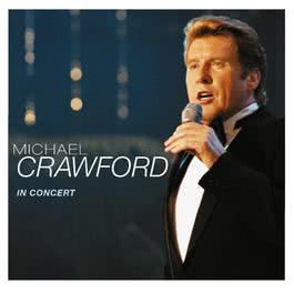 In Concert 1998 Michael Crawford