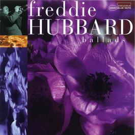 Ballads 1997 Freddie Hubbard