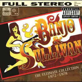 The Ultimate Collection 2006 Banjo & Sullivan