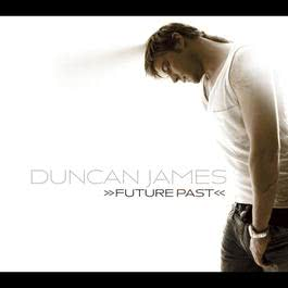 Future Past 2006 Duncan James