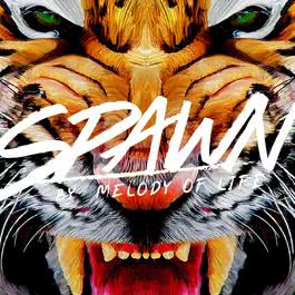 อัลบั้ม Spawn by Melody of Life
