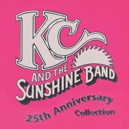 KC & The Sunshine Band: 25th Anniversary Collection 2004 KC & the Sunshine Band