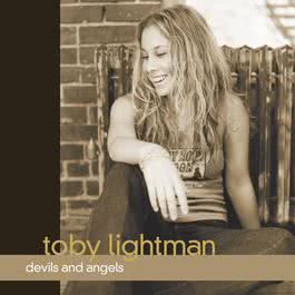 Devils And Angels (Online Music) 2003 Toby Lightman