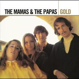 Gold 2005 The Mamas & The Papas