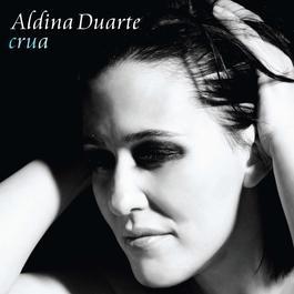 Crua 2006 Aldina Duarte