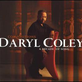 Compositions: A Decade Of Song 2000 Daryl Coley