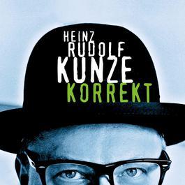 Korrekt 2004 Kunze, Heinz Rudolf