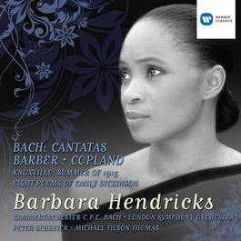 Bach Cantatas and Barber/Copland 2012 Barbara Hendricks
