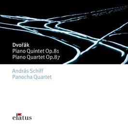 Dvorák : Piano Quintet Op.81 & Piano Quartet Op.87 2007 Andras Schiff