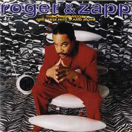 The Compilation: Greatest Hits II & More 2007 Roger And Zapp
