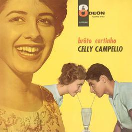 Broto Certinho 2006 Celly Campello