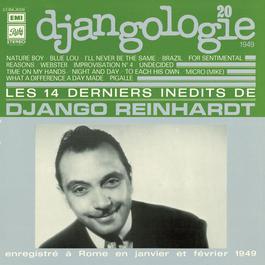 Djangologie Vol20 / 1949 Derniers Inédits 2009 Django Reinhardt