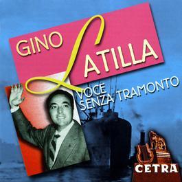 Voce Senza Tramonto 2004 Gino Latilla