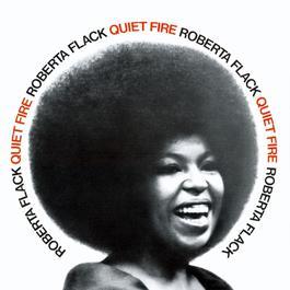 Quiet Fire 2013 Roberta Flack