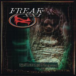 Semihumanos 2004 Freak Xxi