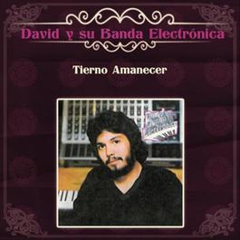 Tierno Amanecer 2012 David y Su Banda Electronica