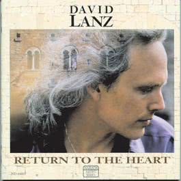 Return To The Heart 1991 Dvid Lanz