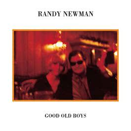 Good Old Boys 2005 Randy Newman
