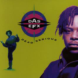 Dead Serious 1992 Das EFX