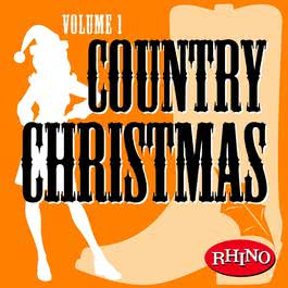 Country Christmas Volume 1(US Release) 2004 Country Christmas