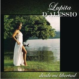Desde Mi Libertad 2011 Lupita D'Alessio