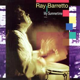 my summertime 2003 Ray Barretto