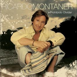 Prohibido Olvidar 2004 Ricardo Montaner