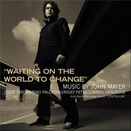 Waiting On The World To Change 2015 John Mayer