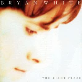 The Right Place 2010 Bryan White