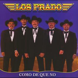 Como de que no 2010 Los Prado