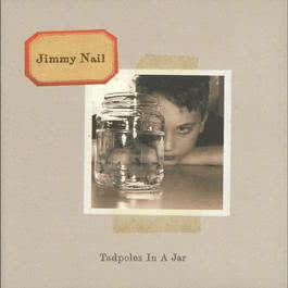 Tadpoles In A Jar 2010 Jimmy Nail