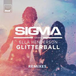 ฟังเพลงอัลบั้ม Glitterball [Remixes]