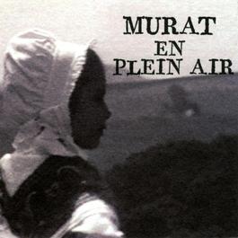 Murat En Plein Air 2009 Jean-Louis Murat