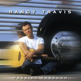Passing Through 2004 Randy Travis