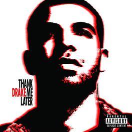 อัลบั้ม Thank Me Later