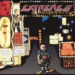 Extreme II - Pornograffitti 1990 Extreme