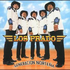 Generación Norteña 2001 Los Prado